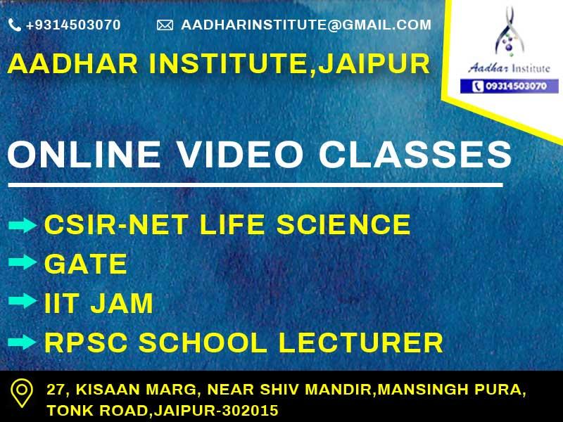 online video classs for csir net life science, gate , iit jam, rpsc school lecturer
