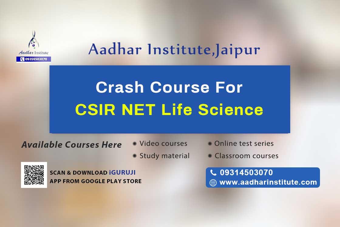 crash course for csir net life science- Aadhar institute
